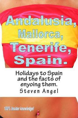 Holidays to Spain and the Facts of Enyoing Them