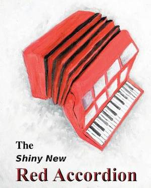 The Shiny New Red Accordion