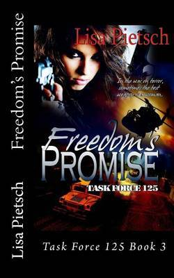 Freedom's Promise: Task Force 125 Book 3