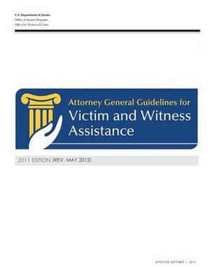 Attorney General Guidelines for Victim and Witness Assistance