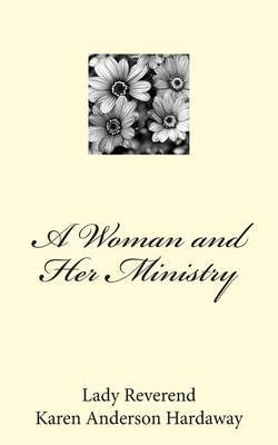 A Woman and Her Ministry