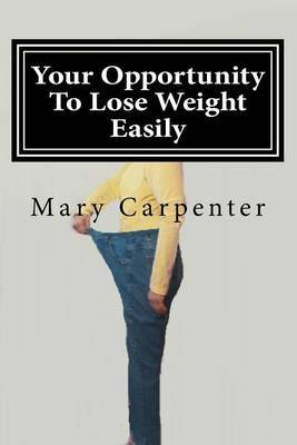 Your Opportunity to Lose Weight Easily