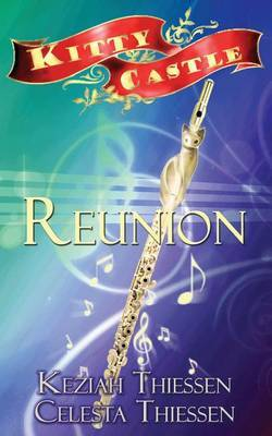 Reunion: Kitty Castle Book 5