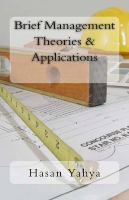 Brief Management Theories & Applications  : Mental Voyage Series - 3