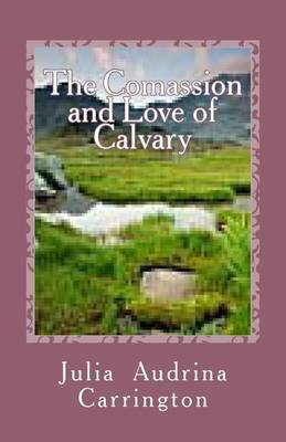 The Compassion and Love of Calvary