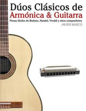 D os Cl sicos de Arm nica & Guitarra: Piezas F ciles de Brahms, Handel, Vivaldi Y Otros Compositores (En Partitura Y Tablatura)