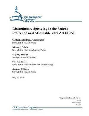 Discretionary Spending in the Patient Protection and Affordable Care ACT (ACA)