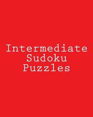 Intermediate Sudoku Puzzles: Challenging, Large Print Puzzles