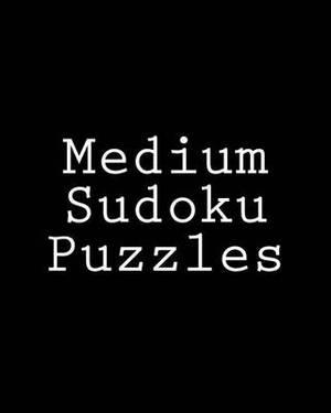 Medium Sudoku Puzzles: Challenging, Large Print Puzzles