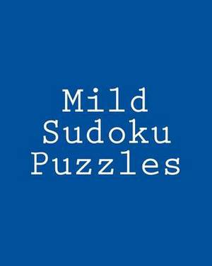 Mild Sudoku Puzzles: Challenging, Large Print Puzzles