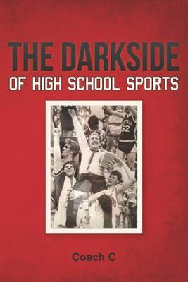 The Darkside of High School Sports