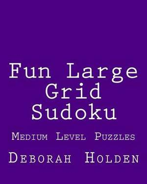 Fun Large Grid Sudoku: Medium Level Puzzles