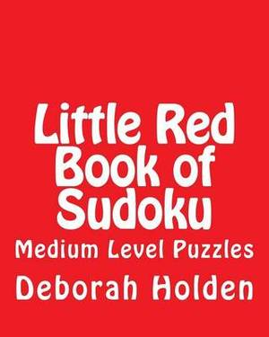 Little Red Book of Sudoku: Medium Level Puzzles