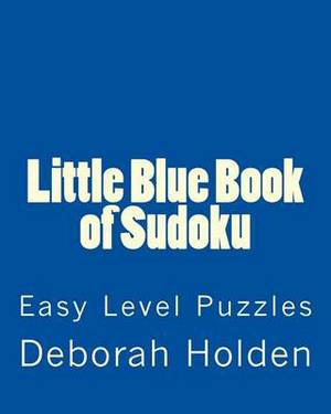 Little Blue Book of Sudoku: Easy Level Puzzles