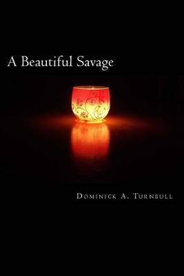 A Beautiful Savage: A Poetry Anthology