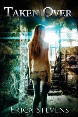 Taken Over: Book 2 the Ravening Series