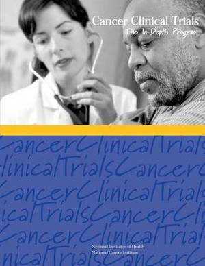 Cancer Clinical Trials: The In-Depth Program