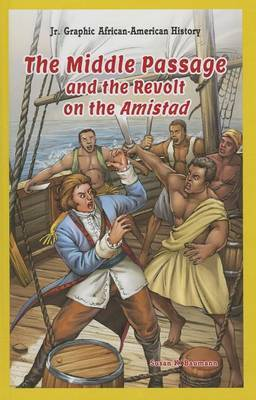 The Middle Passage and the Revolt on the Amistad