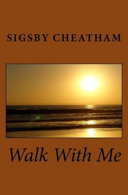 Walk with Me: Love Is Peace