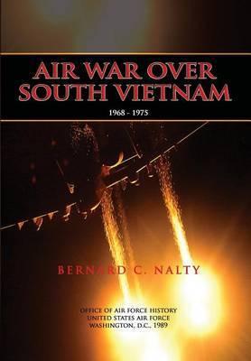 Air War Over South Vietnam 1968-1975