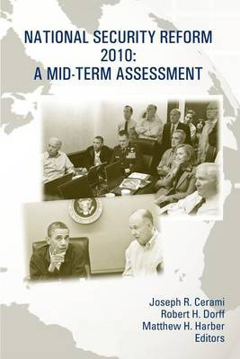 National Security Reform 2010: A Mid-Term Assessment