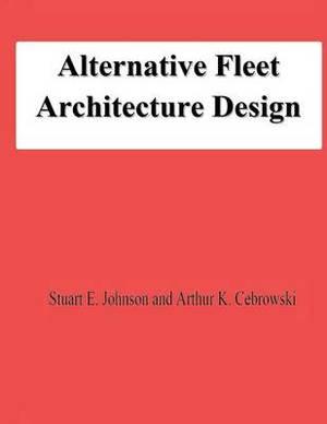 Alternative Fleet Architecture Design