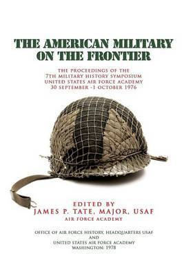 The American Military on the Fronteir