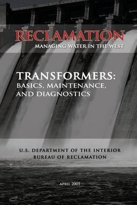 Transformers: Basics, Maintenance, and Diagnostics