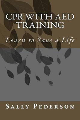 CPR with AED Training: Learn to Save a Life