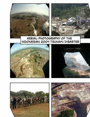 Aerial Photography of the 2004 Indonesian Tsunami Disaster