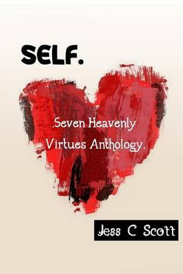 Self: Seven Heavenly Virtues Anthology