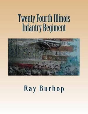 Twenty Fourth Illinois Infantry Regiment