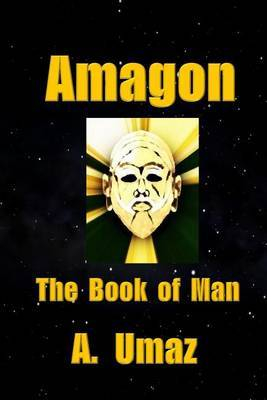 Amagon: The Book of Man