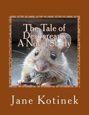 The Tale of Despereaux a Novel Study