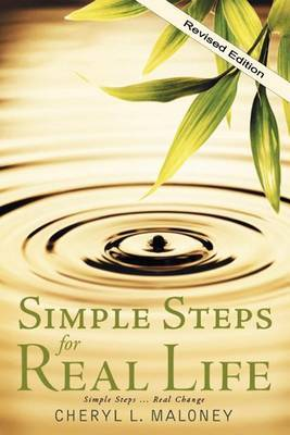 Simple Steps for Real Life: Simple Steps... Real Change