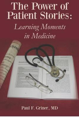 The Power of Patient Stories: Learning Moments in Medicine