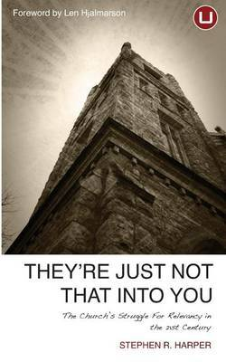 They're Just Not That Into You: The Church's Struggle for Relevancy in the 21st Century