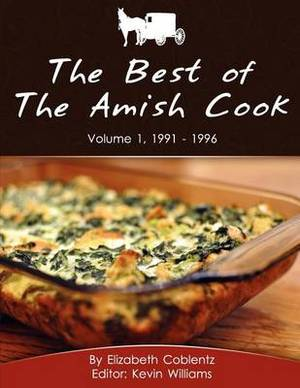 The Best of the Amish Cook: Volume 1, 1991 - 1996