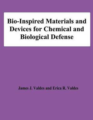 Bio-Inspired Materials and Devices for Chemical and Biological Defense