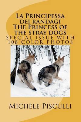 La Principessa Dei Randagi the Princess of the Stray Dogs