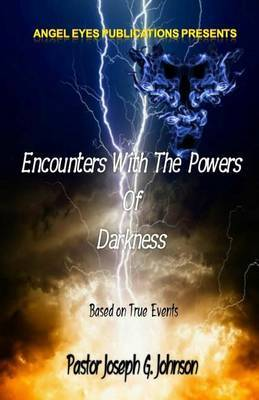 Encounters with the Powers of Darkness