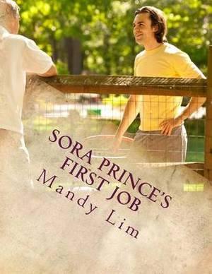 Sora Prince's First Job: The Tyler & Lina Revival Series