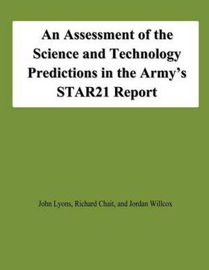 An Assessment of the Science and Technology Predictions in the Army's Star21 Report