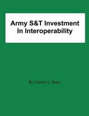 Army S&t Investment in Interoperability