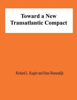 Toward a New Transatlantic Compact