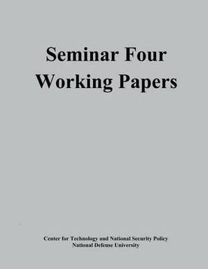 Seminar Four Working Papers