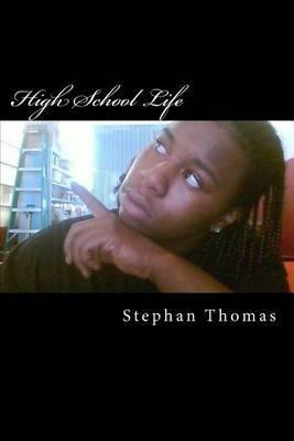 High School Life