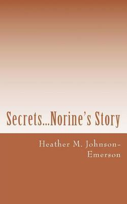 Secrets...Norine's Story