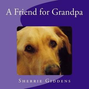 A Friend for Grandpa