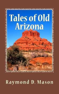 Tales of Old Arizona
